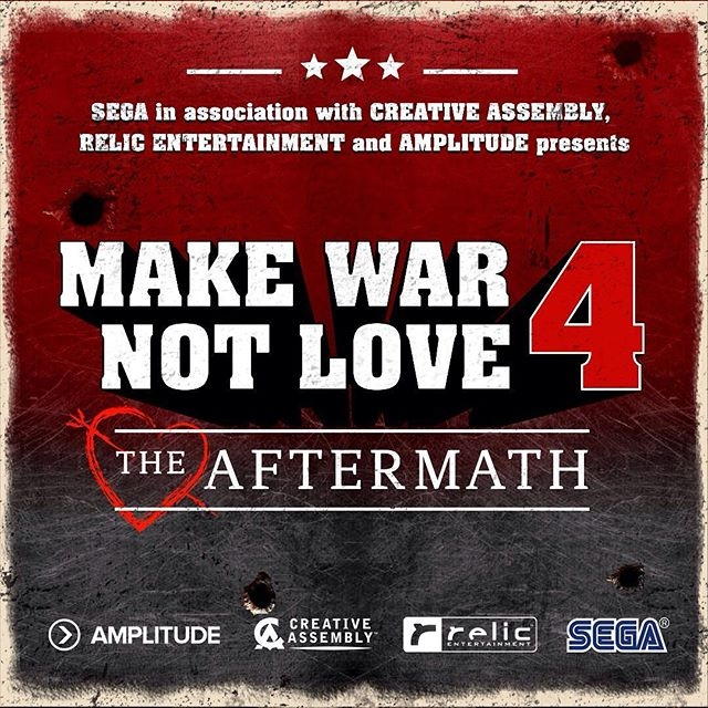 Make War Not Love 4: The Aftermath is upon us! Choose your faction for the chance to win some awesome SEGA prizes! #mwnl Details here: www.makewarnotlove.com #videogames #sega #gamerlife #dawnofwar #companyofheroes #endlesslegend #totalwar #pcmasterrace
